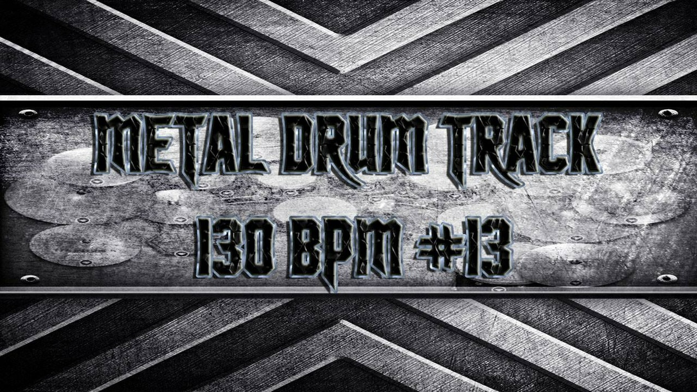 Metal Drum Track 130 BPM #13