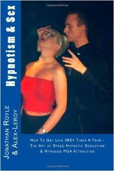 HYPNOTISM & SEX - THE ART OF SPEED HYPNOTIC SEDUCTION PUA TECHNIQUE'S