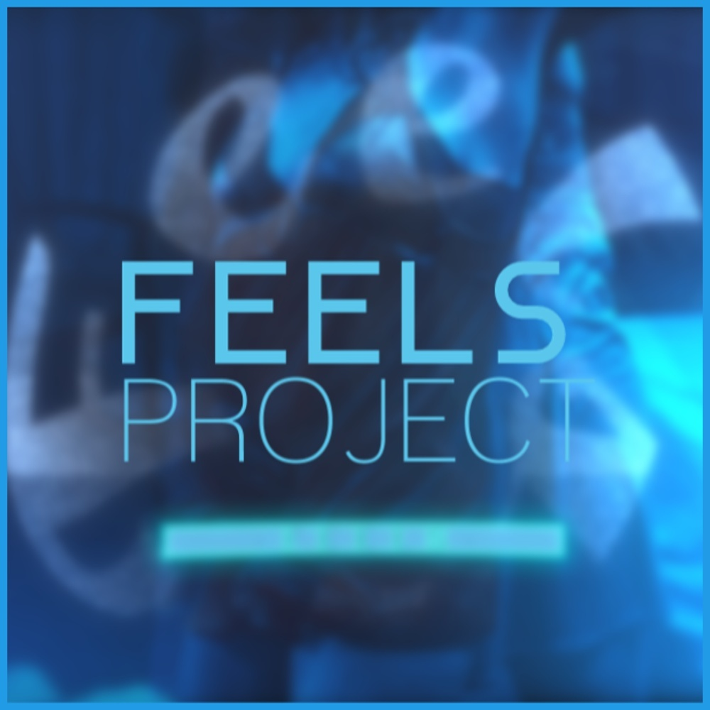 'Feels' Project File
