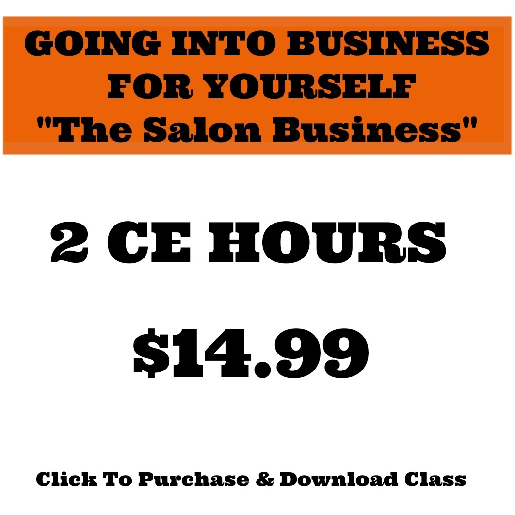 "GOING INTO BUSINESS FOR YOURSELF ""The Salon Business"""