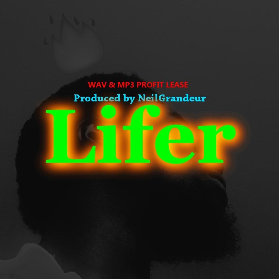 Lifer [Produced by NeilGrandeur] - Wav Standard Lease