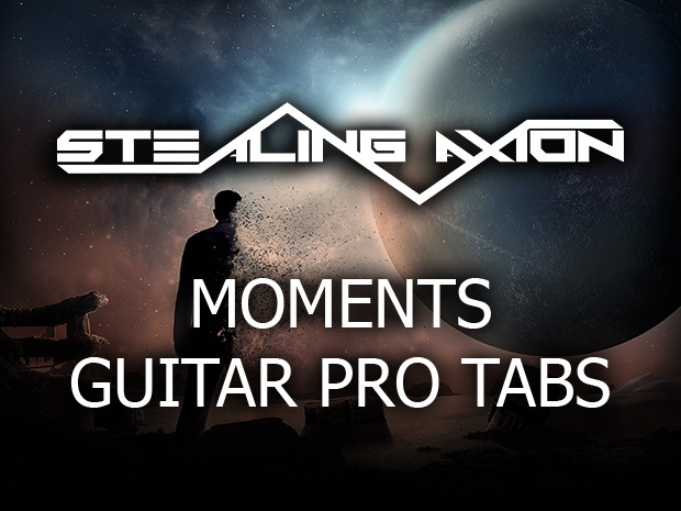 Stealing Axion - Moments - Guitar Pro