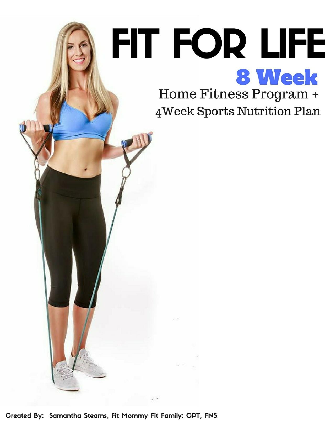 Fit for Life- 8 Week Home Fitness Program + 4 Week Sports Nutrition Program