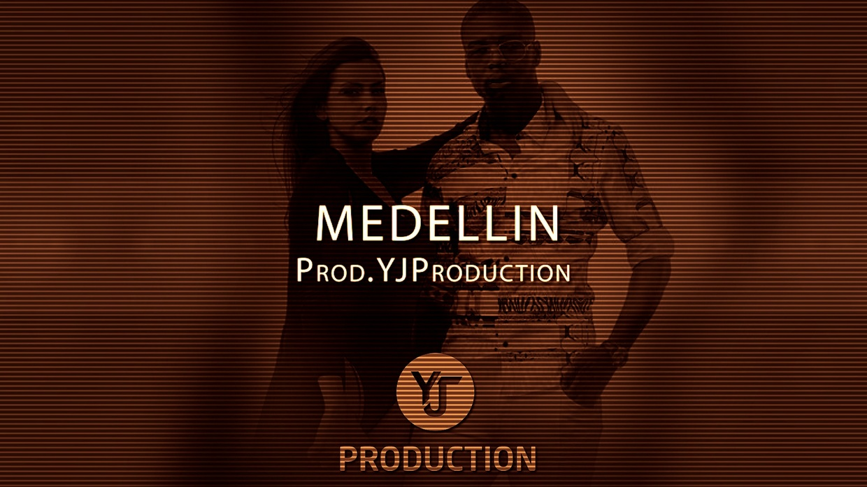 MEDELLIN | YJ Production