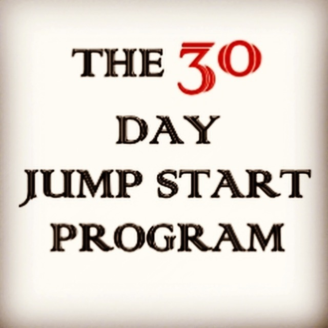 30 Day Jump Start Program