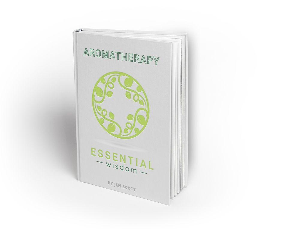 Aromatherapy: Essential Wisdom