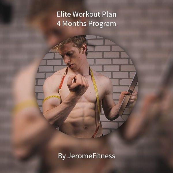 4 Months Elite Workout Plan