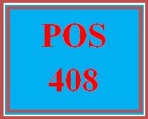 POS 408 Entire Course