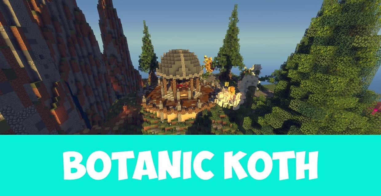Botanic KOTH