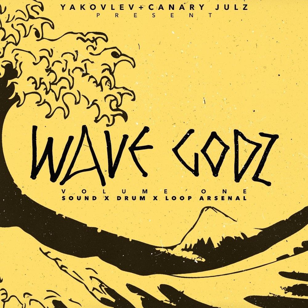 Yakovlev x Canary Julz - WaveGodZ V1