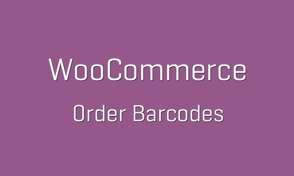 WooCommerce Order Barcodes 1.3.2 Extension