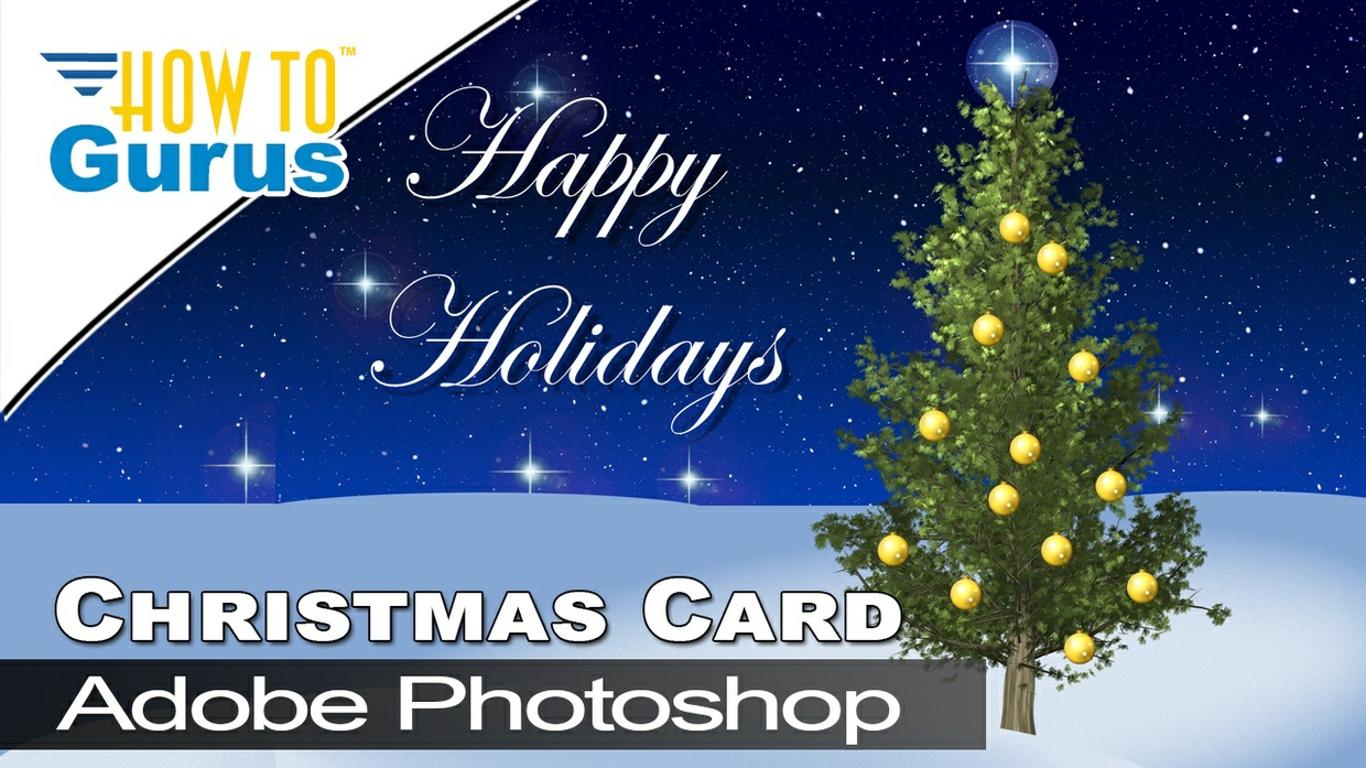 How to Make a Photoshop Happy Holidays Christmas Card in CC 2018 Tutorial
