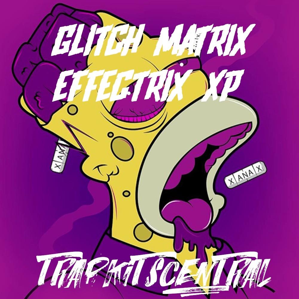 Glitch Matrix Effectrix XP