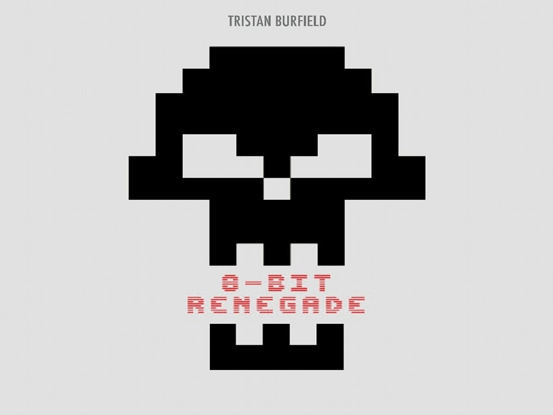 Tristan Burfield-8-bit Renegade LP