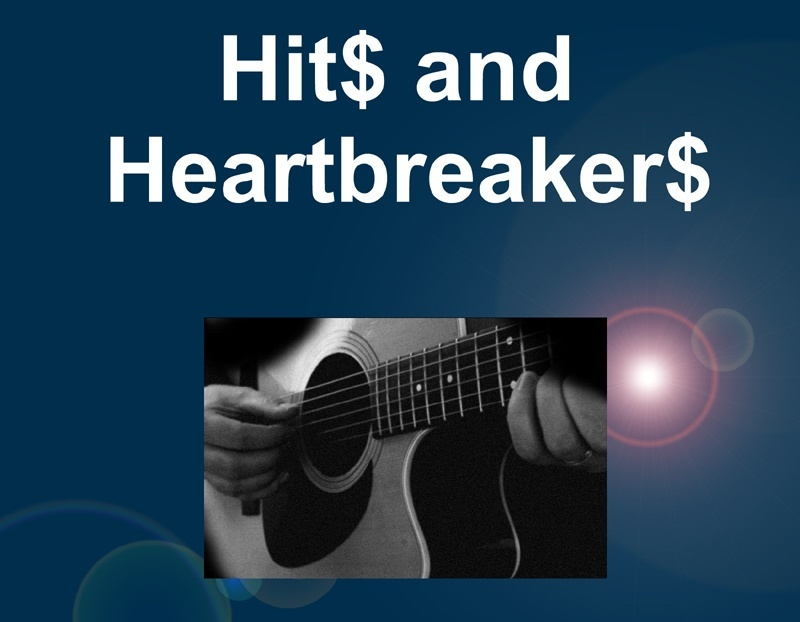 Hits and Heartbreakers--songwriting for love or money