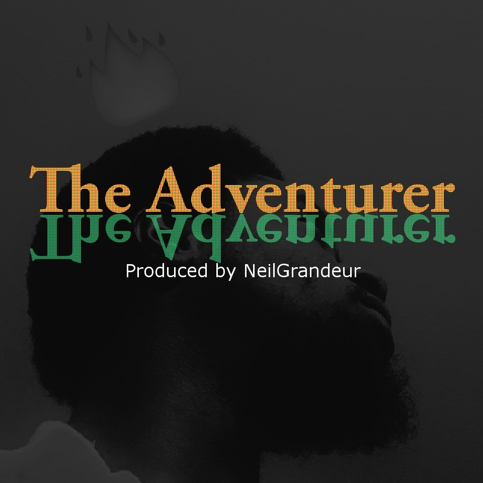 The Adventurer [Produced by NeilGrandeur] Mp3 Non Profit Lease