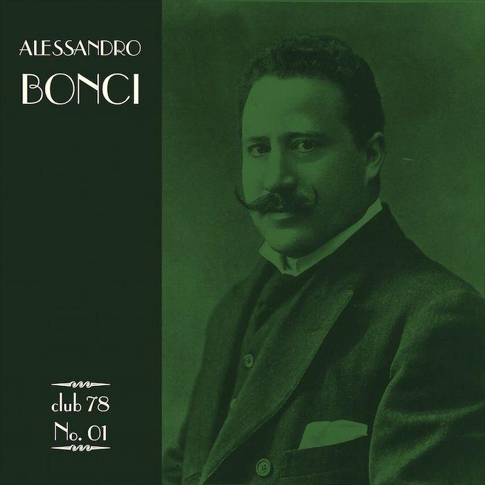 Allesandro Bonci * Club 78 No. 01