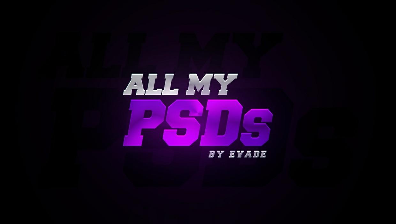 ALL MY PSDs. (35+ PSDs)