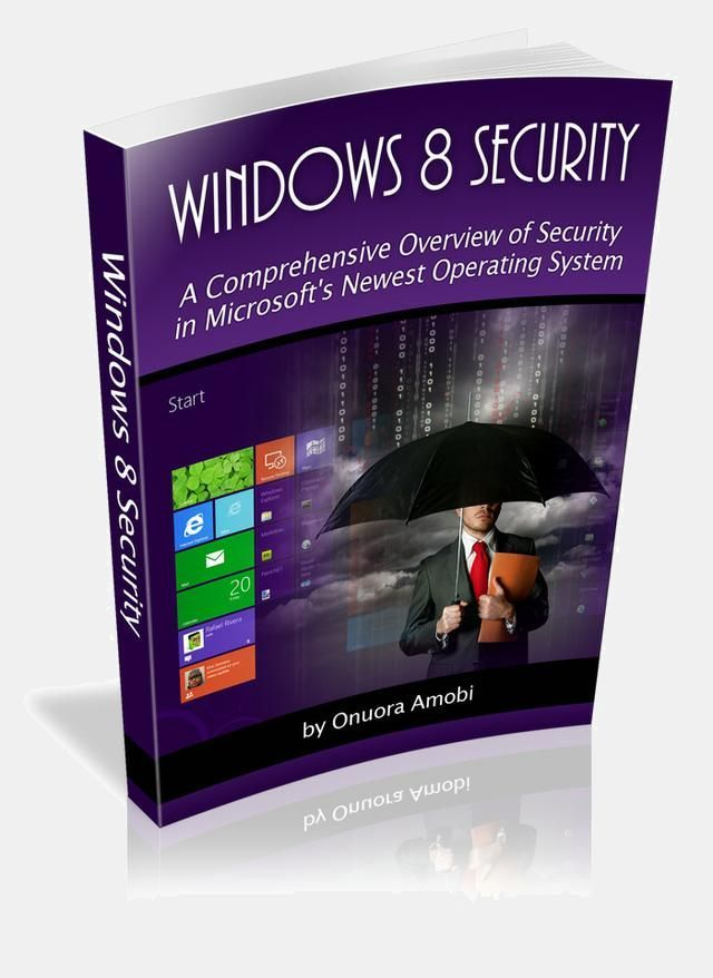Windows 8 Security - Comprehensive Overview