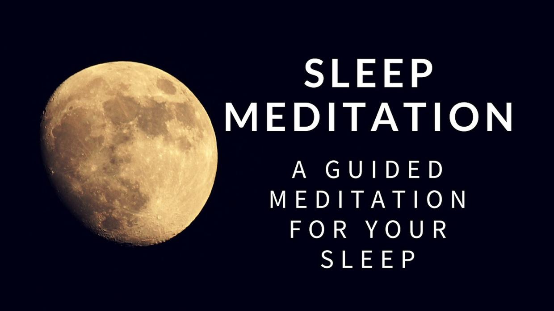 SLEEP MEDITATION a guided meditation for your sleep