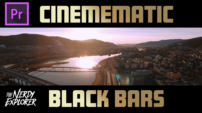 Cinematic Black Bars Preset (Premiere Pro CC)