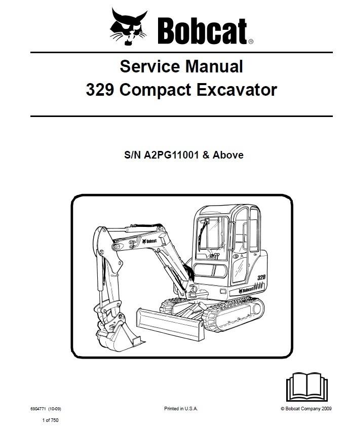 Bobcat 329 Excavator Service Repair Manual PDF S/N A2PG 11001 & Up