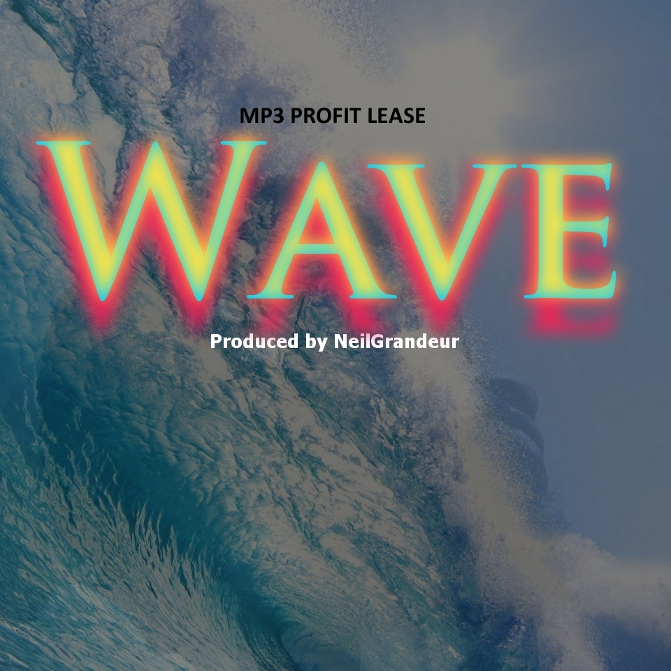 Wave  [Produced by NeilGrandeur] - Mp3 Standard Lease