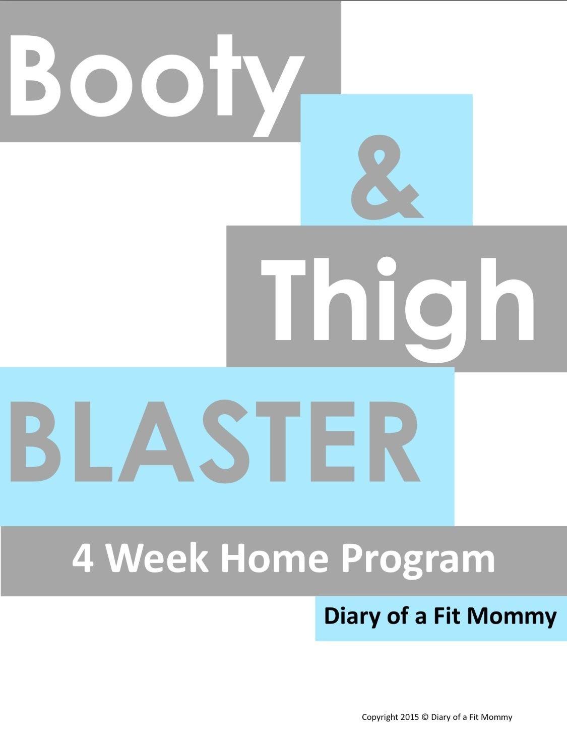 Butt & Thigh Blaster 4 Week Home Workout Program