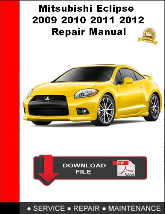 Mitsubishi Eclipse 2009 2010 2011 2012 Repair Manual
