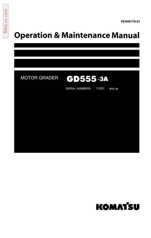 Komatsu GD555-3A Motor Grader Operation & Maintenance Manual - PEN00178-01