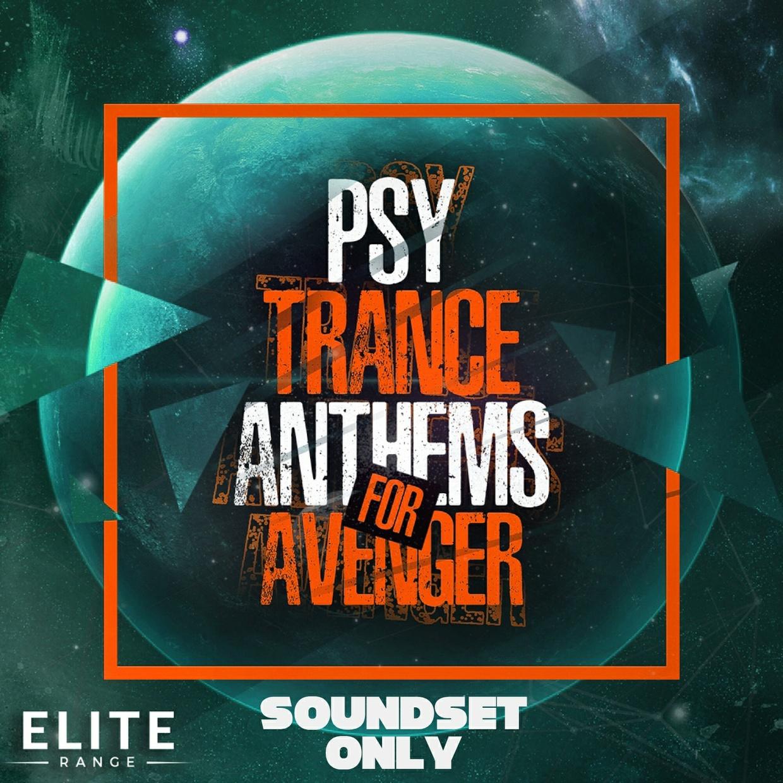 PSY Trance Anthems For Avenger (Sound Set Only)