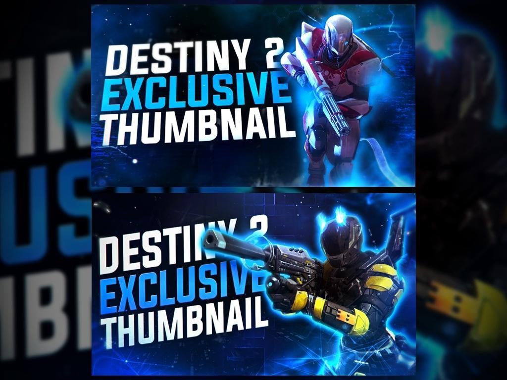 Destiny 2: Thumbnail Pack (2)