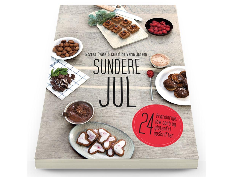 Sundere Jul - 24 proteinrige, low carb og glutenfri opskrifter