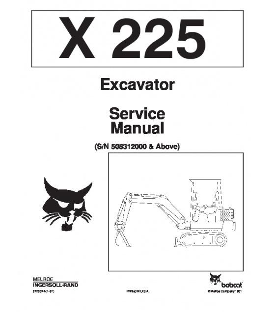 Bobcat 225 Excavator Service Repair Manual PDF S/N 5083 12000 & Above