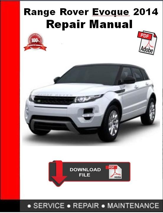 Range Rover Evoque 2014 Repair Manual