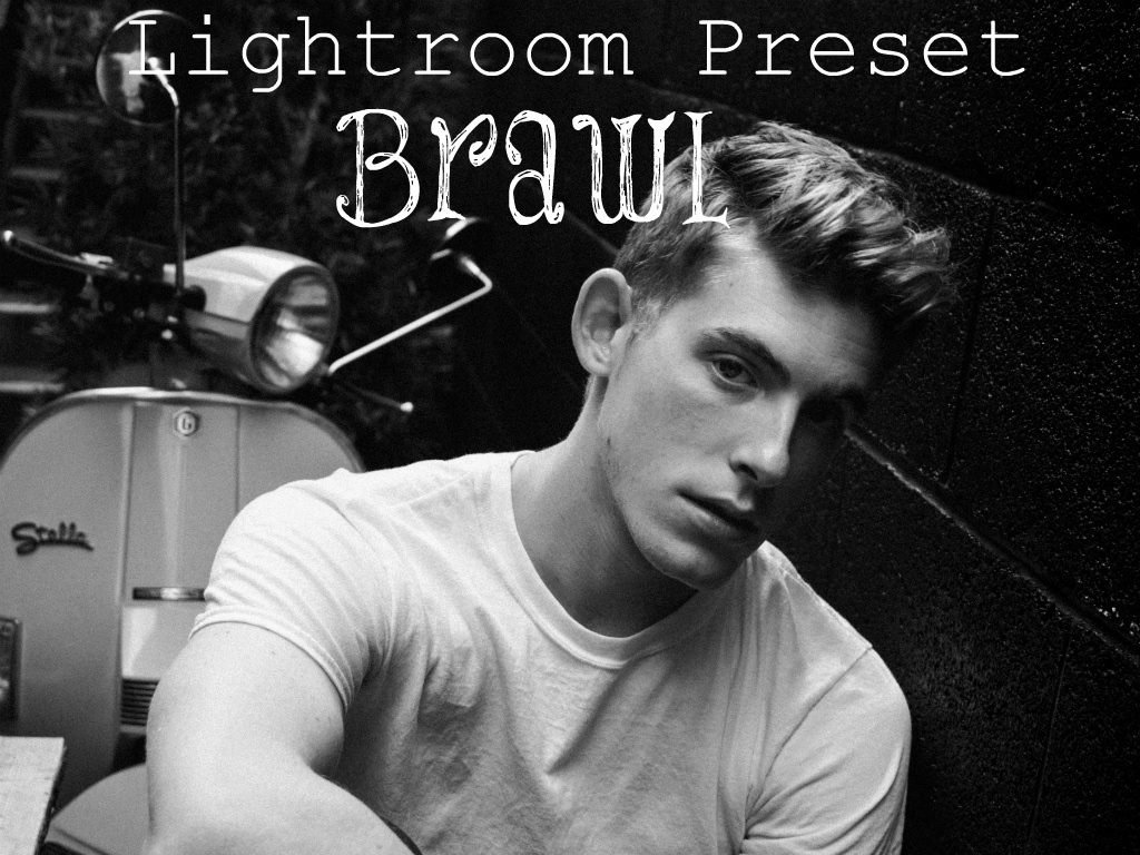 Brawl - Lightroom Preset
