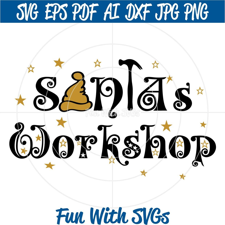 Santa's Workshop SVG, Christmas SVG File, Christmas Sign, SVG Files, Cricut Files, Silhouette Files