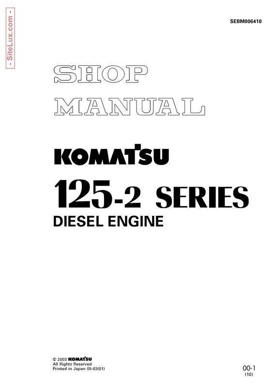 Komatsu 125-2 Series Diesel Engine Shop Manual - SEBM006410