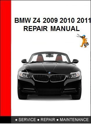 BMW Z4 2009 2010 2011 Repair Manual