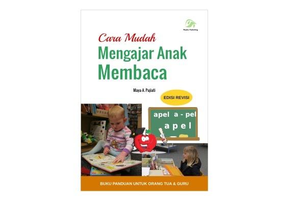 Cara Mudah Mengajar Anak Membaca (Ebook PDF)