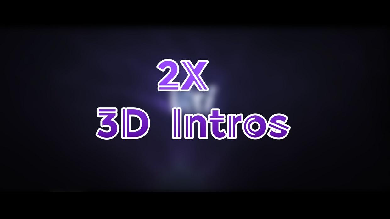 2X 3D Intros