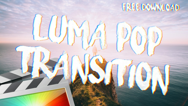 Free Luma Pop Transition - Final Cut Pro X