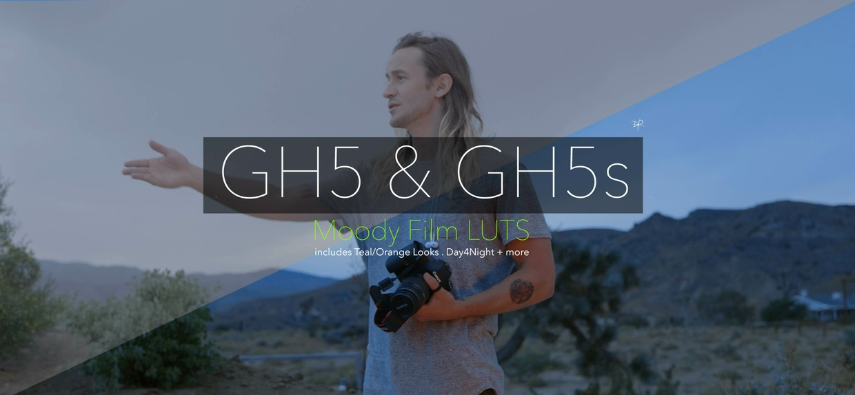 GH5 & GH5s Moody Film LUTS