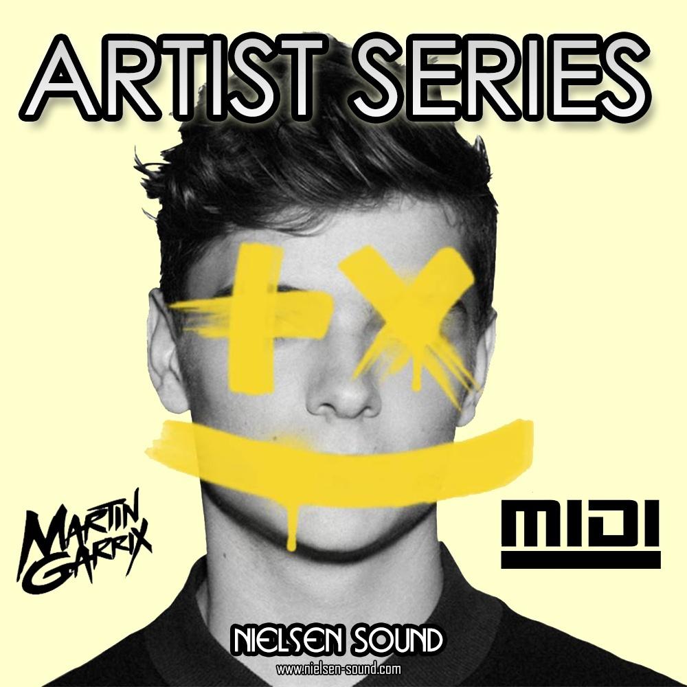 Artist Series : Martin Garrix Midi