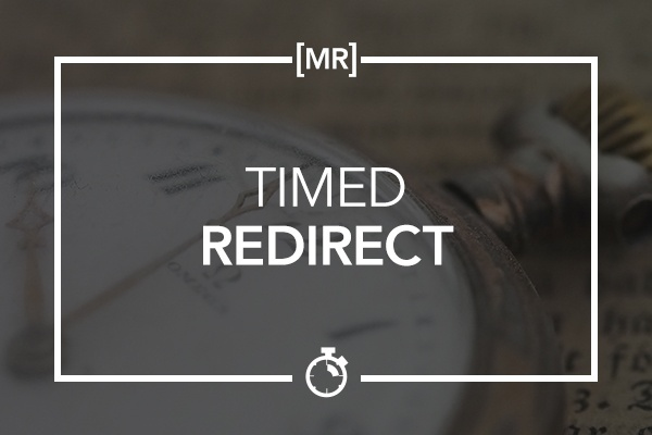 Timed Redirect
