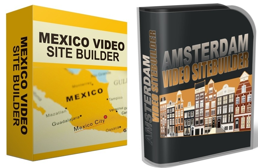 2 Video Site Builders:  Mexico Travel Video Site Builder and Amsterdam Video Site Builder Software