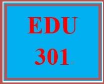 EDU 301 Week 5 Field Experience and Interview Worksheet