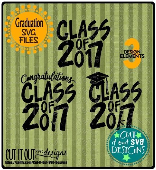 2017 Graduation SVG Congratulations Class of 2017 SVG files