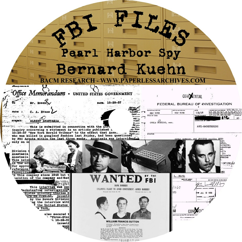 World War II: Pearl Harbor Spy Bernard Kuehn FBI File