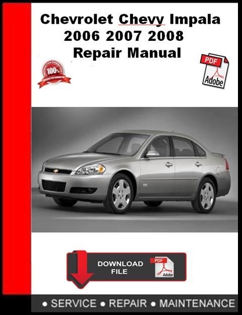 Chevrolet Chevy Impala 2006 2007 2008 Repair Manual